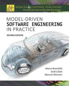 Model-Driven Software Engineering in Practice: Second Edition (Synthesis Lectures on Software Engineering)-cover