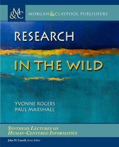 Research in the Wild (Synthesis Lectures on Human-Centered Informatics)-cover