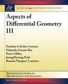Aspects of Differential Geometry III (Synthesis Lectures on Mathematics and Statistics)-cover