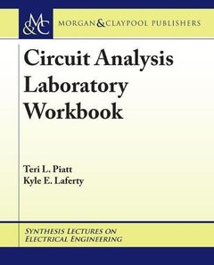 Circuit Analysis Laboratory Workbook (Synthesis Lectures on Electrical Engineering)-cover