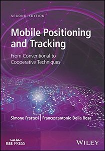 Mobile Positioning and Tracking: From Conventional to Cooperative Techniques, 2/e (Hardcover)-cover