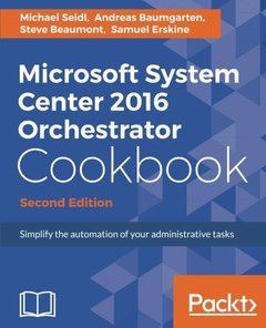 Microsoft System Center 2016 Orchestrator Cookbook - Second Edition-cover
