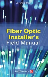 Fiber Optic Installer's Field Manual, 2/e (Paperback)-cover