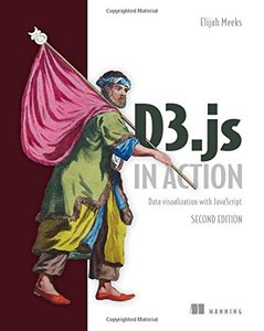 D3.js in Action: Data visualization with JavaScript 2/e-cover