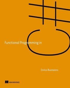 Functional Programming in C# : How to Write Better C# Code-cover