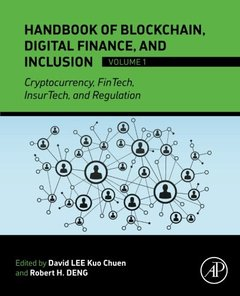 Handbook of Blockchain, Digital Finance, and Inclusion, Volume 1: Cryptocurrency, FinTech, InsurTech, and Regulation (Papercover)-cover