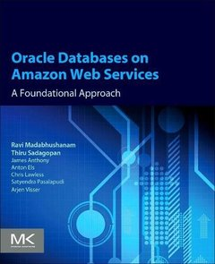 Oracle Databases on Amazon Web Services: A Foundational Approach