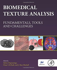 Biomedical Texture Analysis: Fundamentals, Tools and Challenges (Papercover)-cover