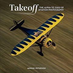 Takeoff: The Alpha to Zulu of Aviation Photography (Voices That Matter)-cover