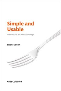 Simple and Usable Web, Mobile, and Interaction Design, 2/e-cover