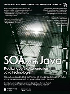 SOA with Java (paperback): Realizing ServiceOrientation with Java Technologies (The Prentice Hall Service Technology Series from Thomas Erl)-cover