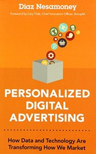 Personalized Digital Advertising: How Data and Technology Are Transforming How We Market (paperback)-cover