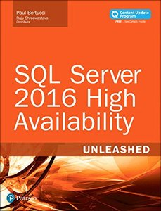 SQL Server 2016 High Availability Unleashed  (includes Content Update Program)-cover