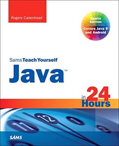Sams Teach Yourself  Java in 24 Hours, 8/e (Covering Java 9)-cover