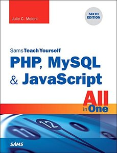 Sams Teach Yourself PHP, MySQL & JavaScript All in One (English) 6th 版本-cover