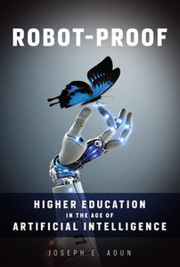 Robot-Proof: Higher Education in the Age of Artificial Intelligence (MIT Press)-cover