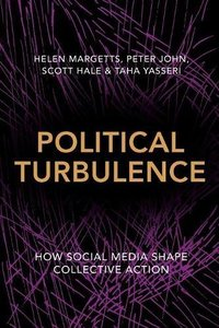 Political Turbulence: How Social Media Shape Collective Action-cover
