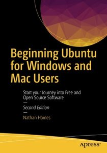 Beginning Ubuntu for Windows and Mac Users: Start your Journey into Free and Open Source Software-cover