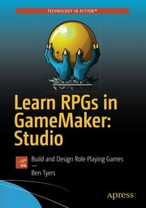 Learn RPGs in GameMaker: Studio: Build and Design Role Playing Games-cover