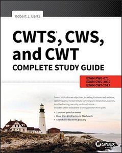 CWTS, CWS, and CWT Complete Study Guide: Exams PW0-071, CWS-2017, CWT-2017 1st Edition-cover