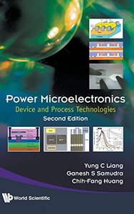 Power Microelectronics: Device and Process Technologies, 2/e (Hardcover)-cover