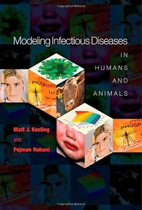 Modeling Infectious Diseases in Humans and Animals-cover