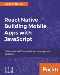 React Native - Building Mobile Apps with JavaScript-cover