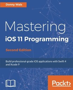 Mastering iOS 11 Programming  Second Edition-cover