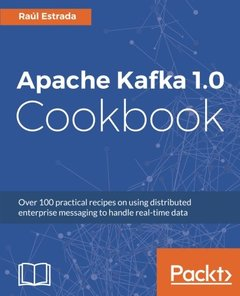 Apache Kafka Practical Recipes-cover