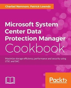 Microsoft System Center 2016 Data Protection Manager Cookbook-cover