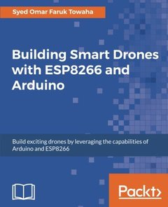Building Smart Drones with ESP8266 and Arduino-cover