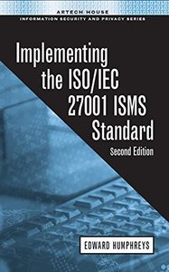 Implementing the ISO/IEC 27001 ISMS Standard (2ND ed.)-cover