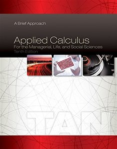Applied Calculus for the Managerial, Life, and Social Sciences: A Brief Approach, 10/e (Hardcover)-cover