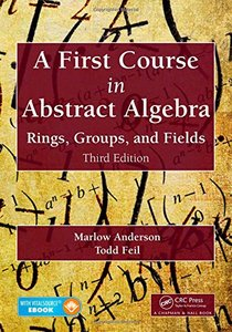 A First Course in Abstract Algebra: Rings, Groups, and Fields, 3/e (Hardcover)-cover