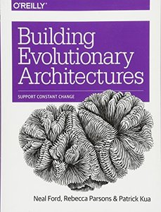 Building Evolutionary Architectures: Support Constant Change (Paperback)-cover