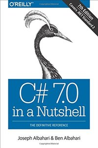 C# 7.0 in a Nutshell: The Definitive Reference-cover