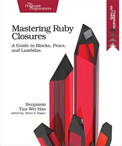 Mastering Ruby Closures: A Guide to Blocks, Procs, and Lambdas-cover