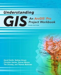 Understanding GIS: An Arcgis Pro Project Workbook ( Understanding GIS #1 ) (3RD ed.)-cover