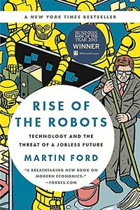 Rise of the Robots: Technology and the Threat of a Jobless Future-cover
