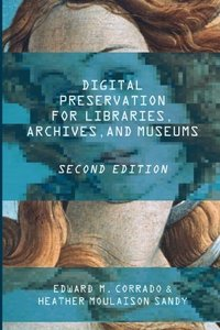 Digital Preservation for Libraries, Archives, and Museums-cover