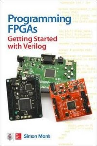Programming FPGAs: Getting Started with Verilog-cover
