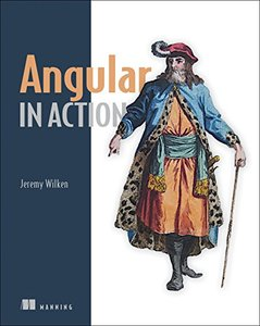 Angular in Action: Covers Angular 2-cover