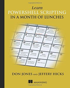 Learn PowerShell Scripting in a Month of Lunches-cover