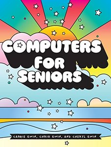 Computers for Seniors: Get Stuff Done in 13 Easy Lessons-cover
