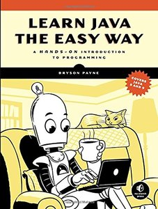 Learn Java the Easy Way: A Hands-On Introduction to Programming-cover