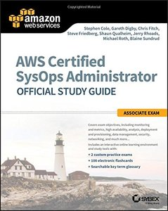 AWS Certified SysOps Administrator Official Study Guide: Associate Exam-cover
