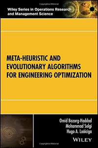 Meta-heuristic and Evolutionary Algorithms for Engineering Optimization (Wiley Series in Operations Research and Management Science)-cover
