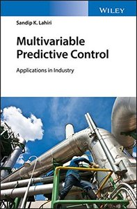 Multivariable Predictive Control: Applications in Industry-cover