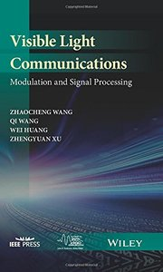 Visible Light Communications: Modulation and Signal Processing (IEEE Series on Digital & Mobile Communication)-cover