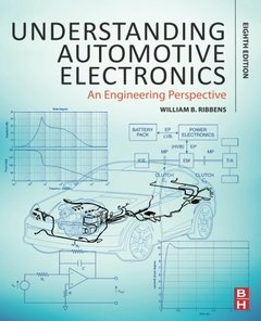 Understanding Automotive Electronics, Eighth Edition: An Engineering Perspective-cover